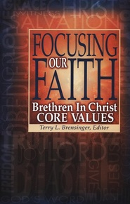 Focusing Our Faith, one of the required texts for my course on Brethren in Christ history and theology